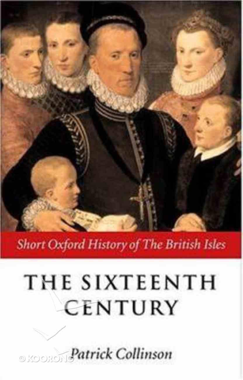 The Sixteenth Century 1485-1603 Paperback