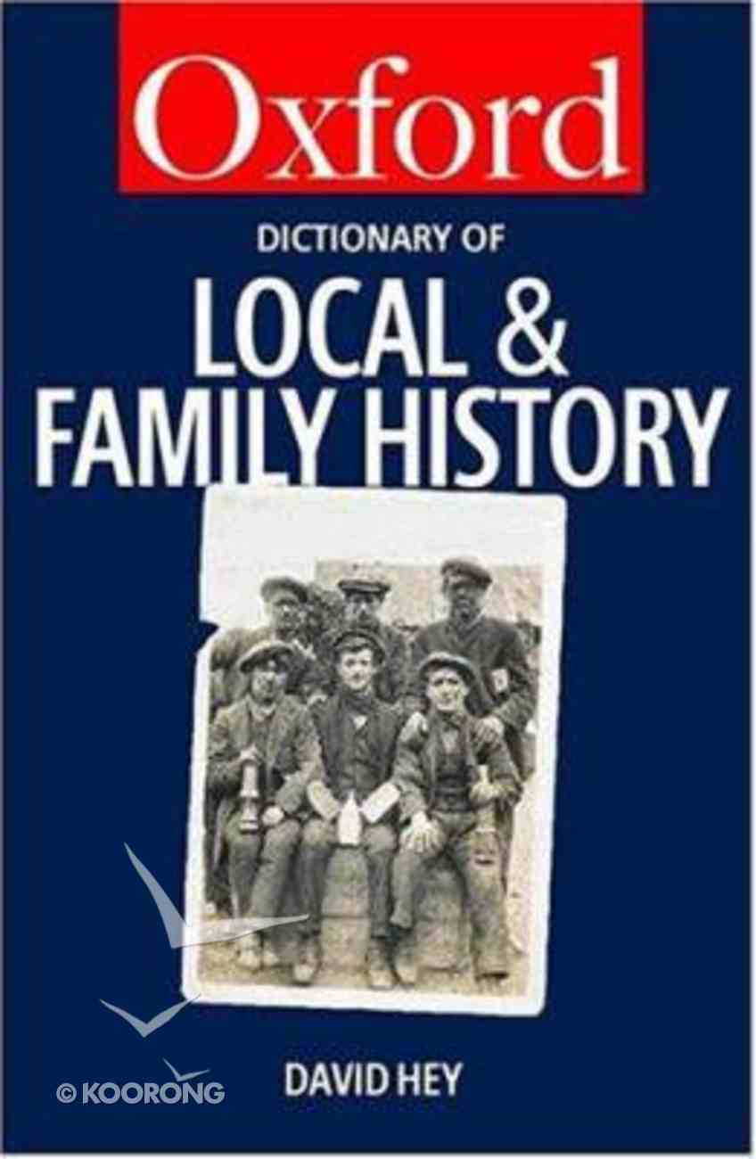 Oxford Dictionary of Local and Family History Paperback