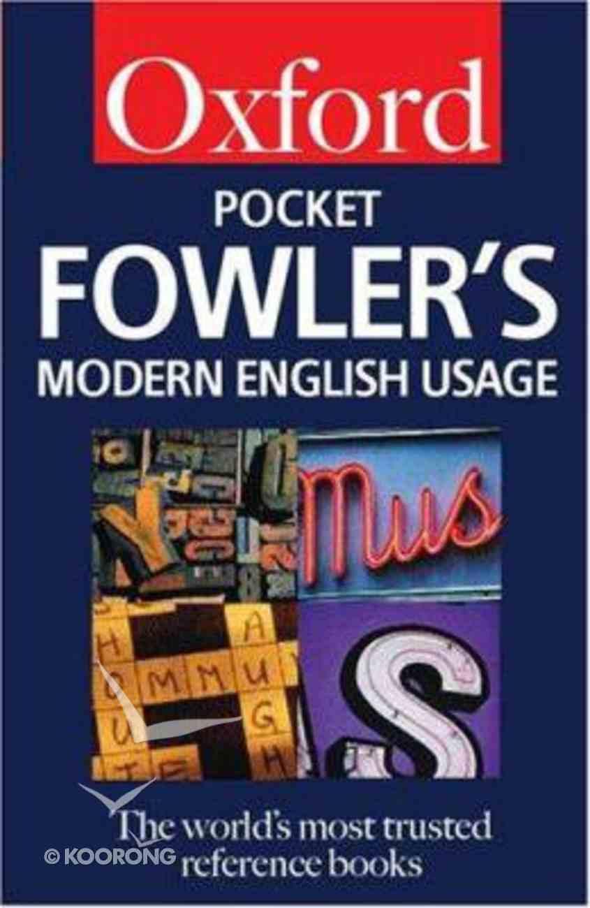 Oxford Pocket Fowler's Modern English Usage Paperback