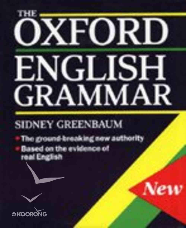The Oxford English Grammar Hardback