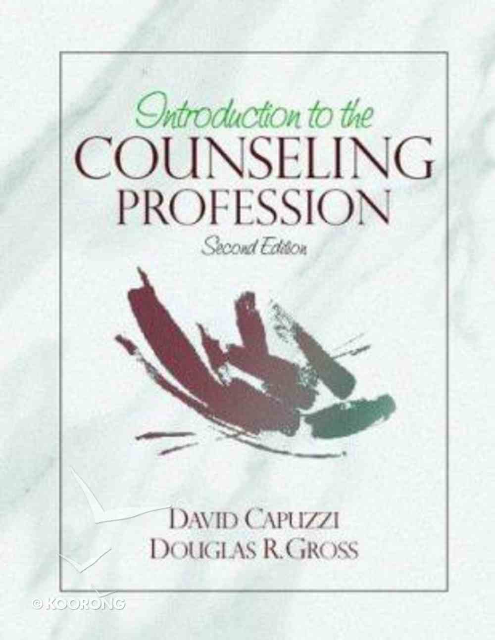 Introduction to the Counseling Profession Hardback