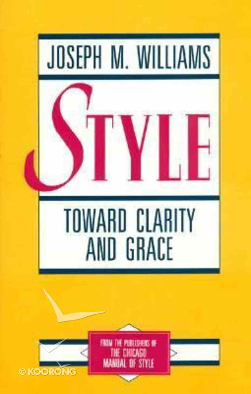 Style: Toward Clarity and Grace Paperback