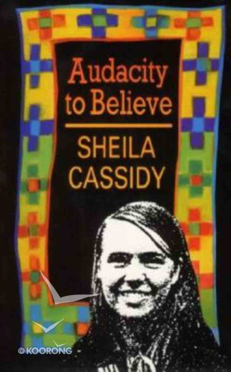 Audacity to Believe Paperback