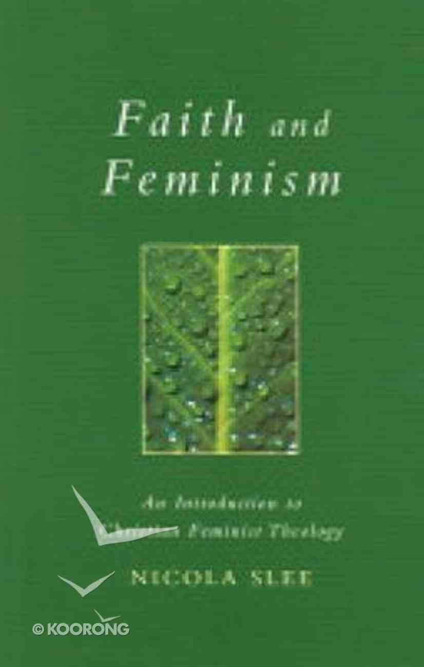 Faith and Feminism Paperback