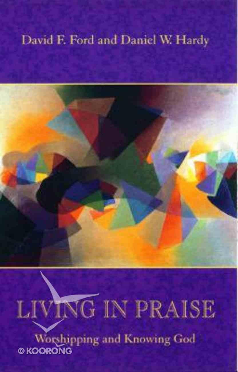 Living in Praise Paperback