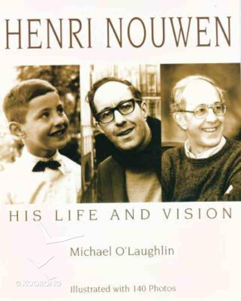 Henri Nouwen: His Life and Vision Paperback