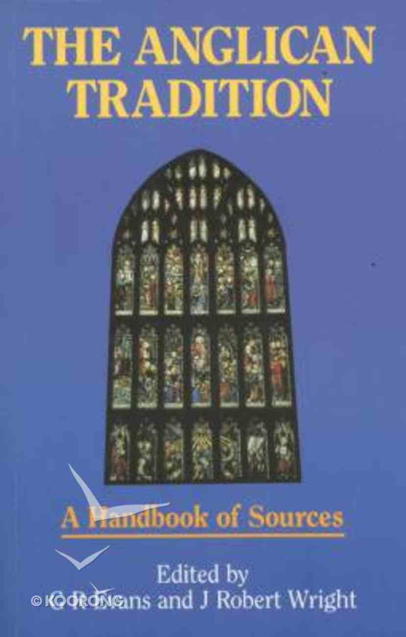 The Anglican Tradition Hardback