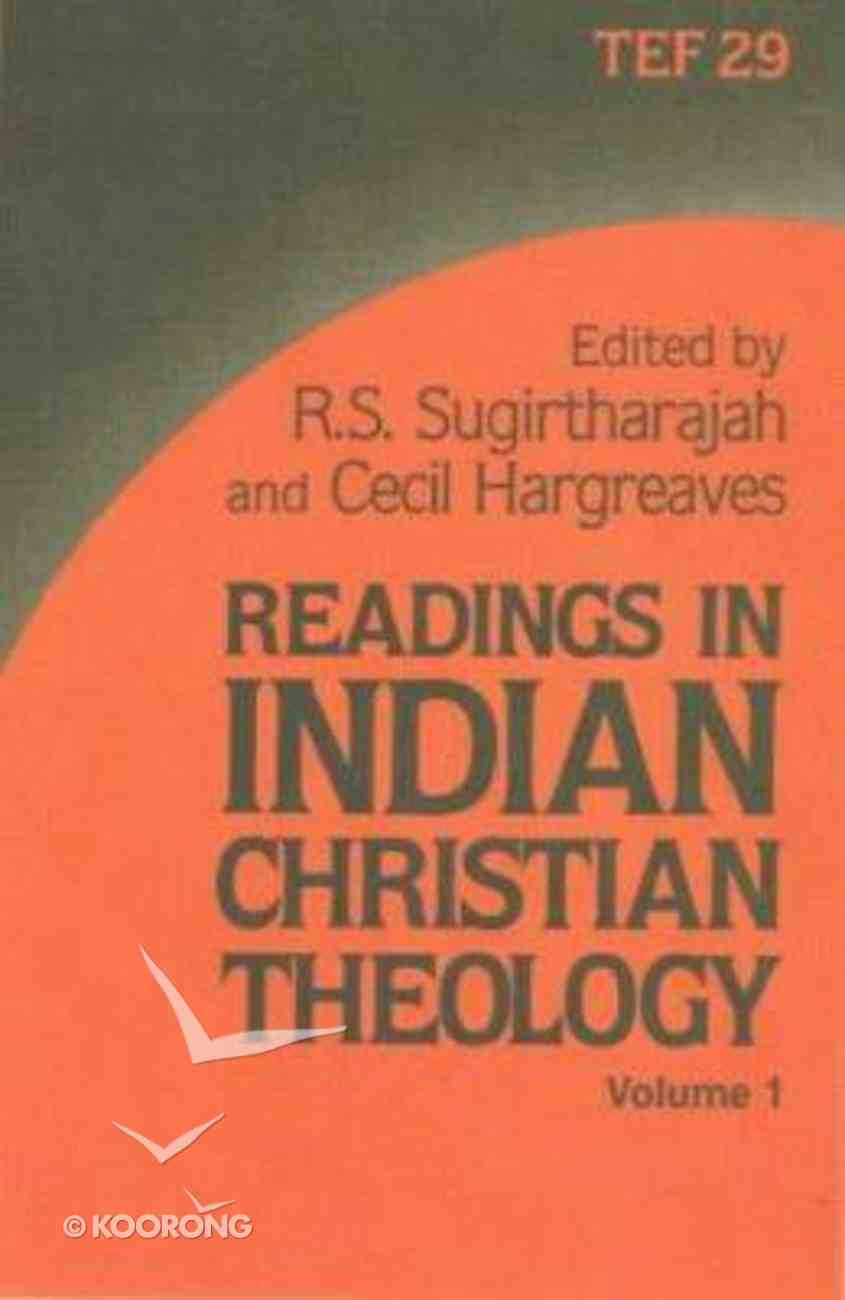 Readings in Indian Christian Theology (Vol 1) Paperback