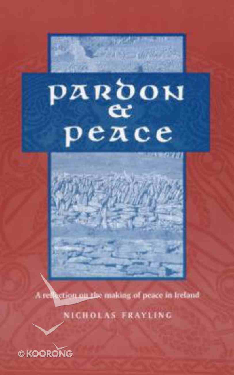 Pardon and Peace Paperback