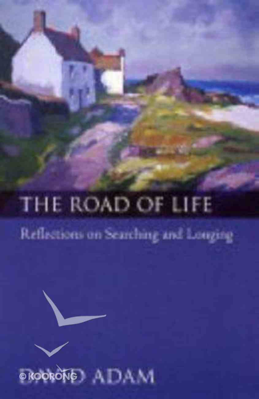 The Road of Life Paperback
