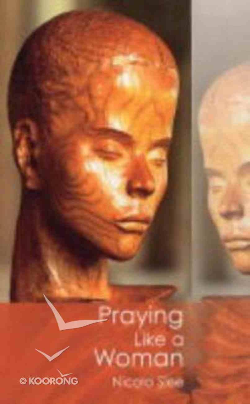 Praying Like a Woman Paperback