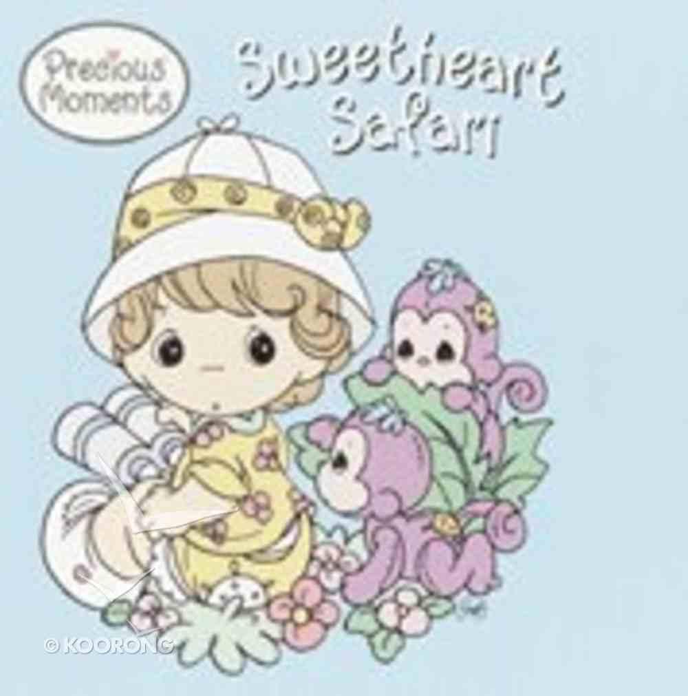 Precious Moments: Sweetheart Safari Paperback