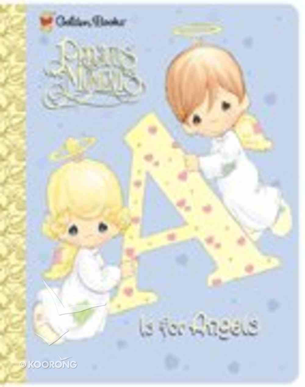A is For Angel (Precious Moments) (Golden Books Series) Hardback