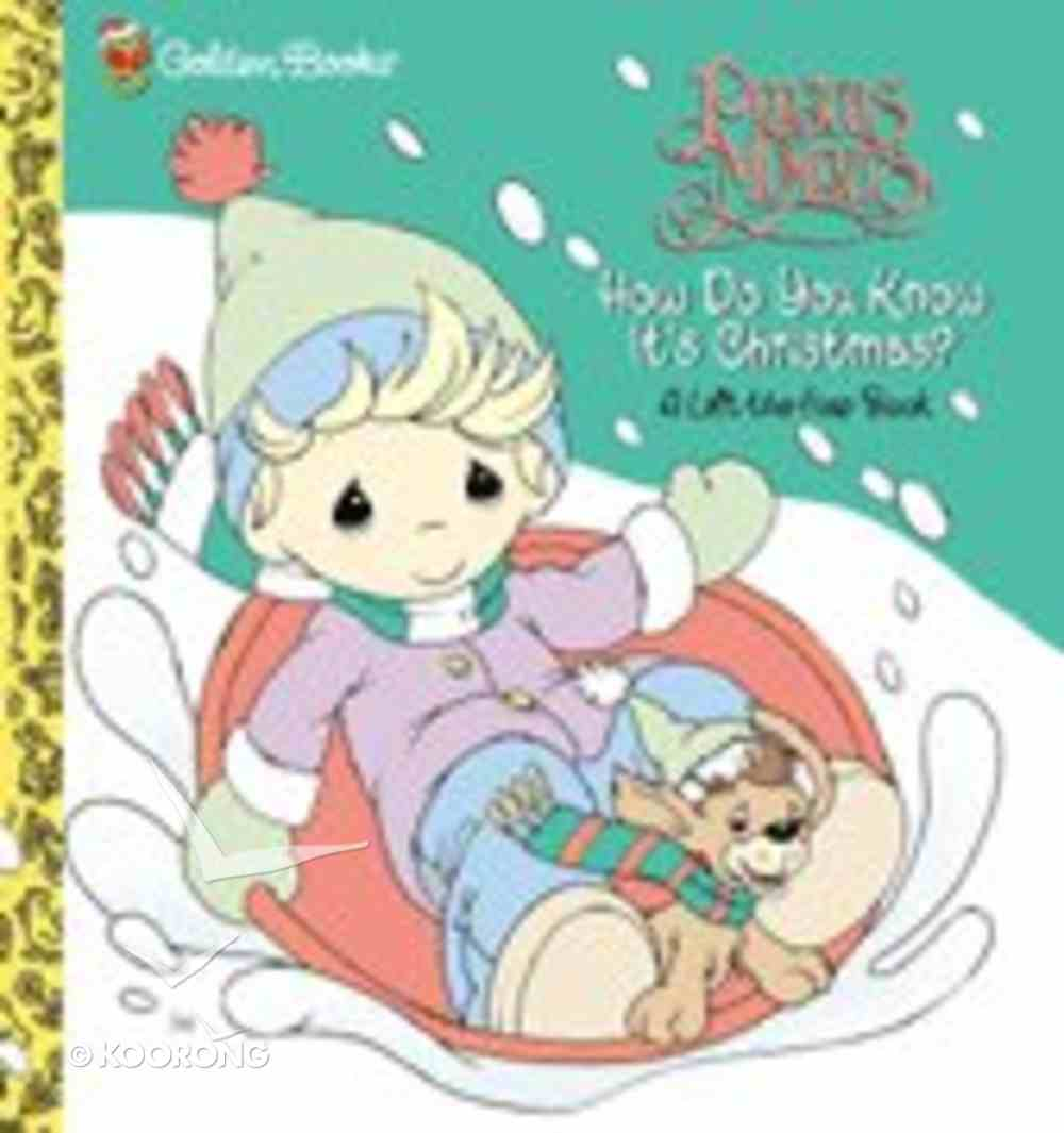 How Do You Know It's Christmas? (Precious Moments) (Golden Books Series) Board Book