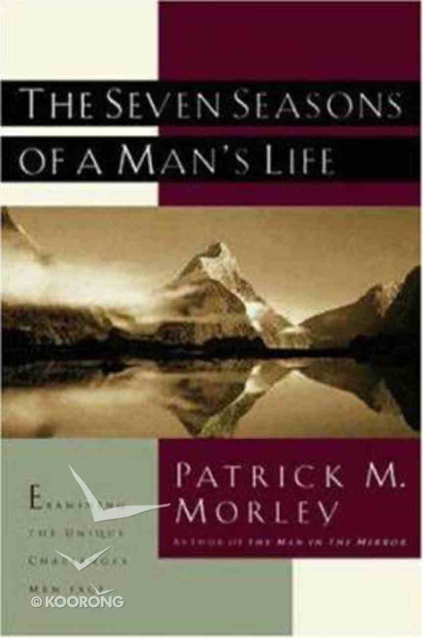The Seven Seasons of a Man's Life Paperback