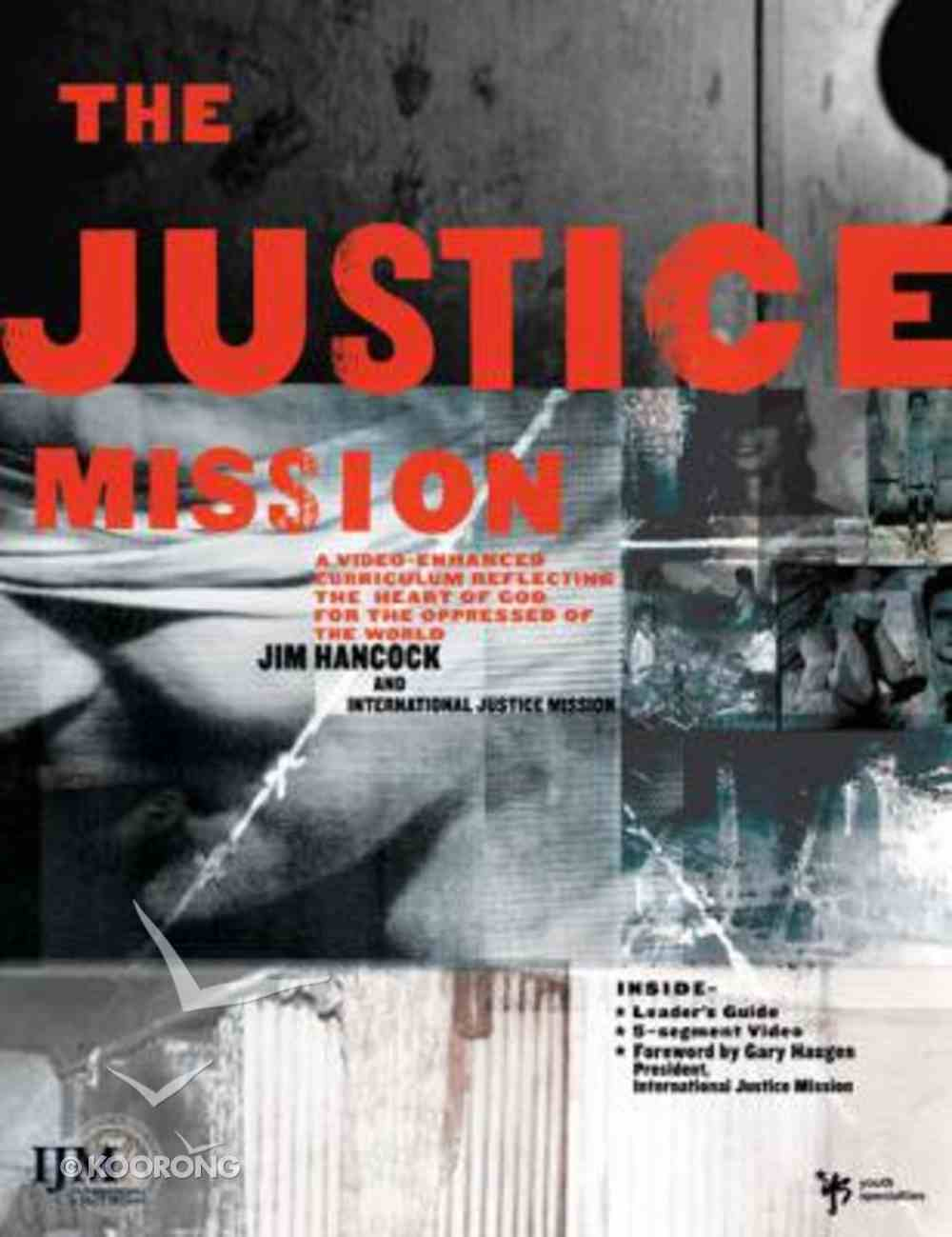 The Justice Mission (Curriculum Kit) Pack