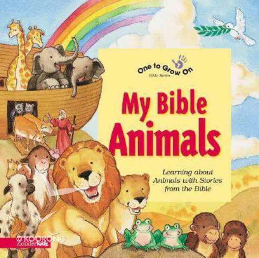 My Bible Animals (One To Grow On Series) Hardback