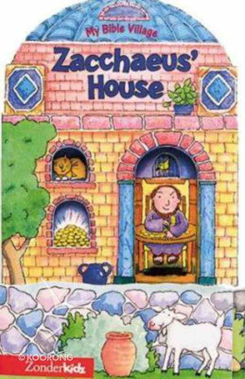 Zacchaeus' House (My Bible Village Series) Board Book