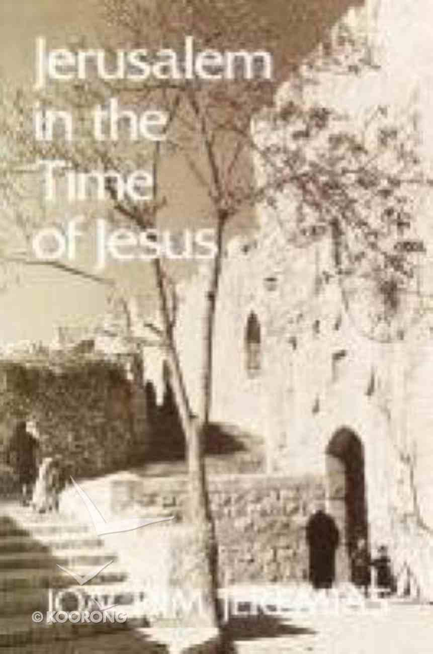 Jerusalem in the Time of Jesus Paperback
