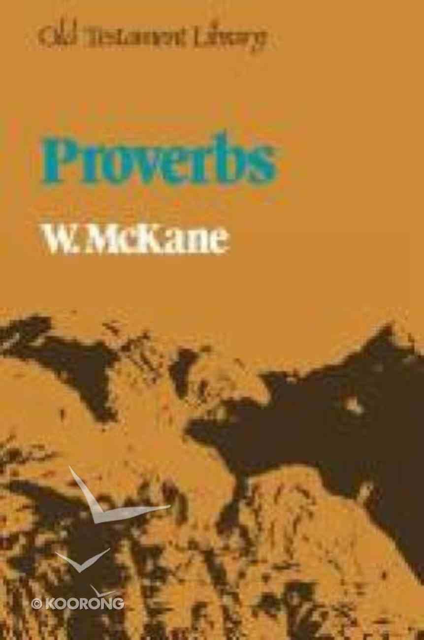 Proverbs (Old Testament Library Series) Hardback