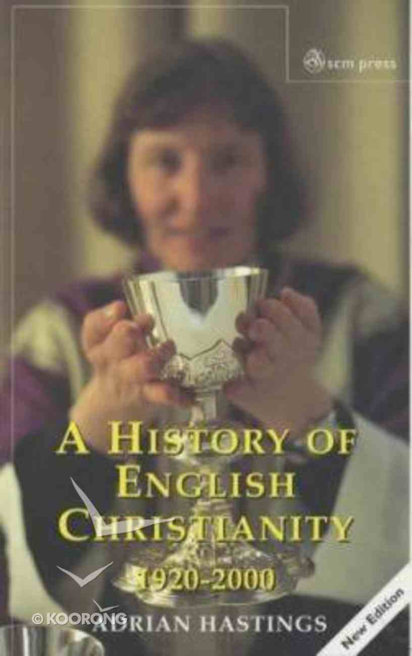A History of English Christianity (4th Edition) Paperback