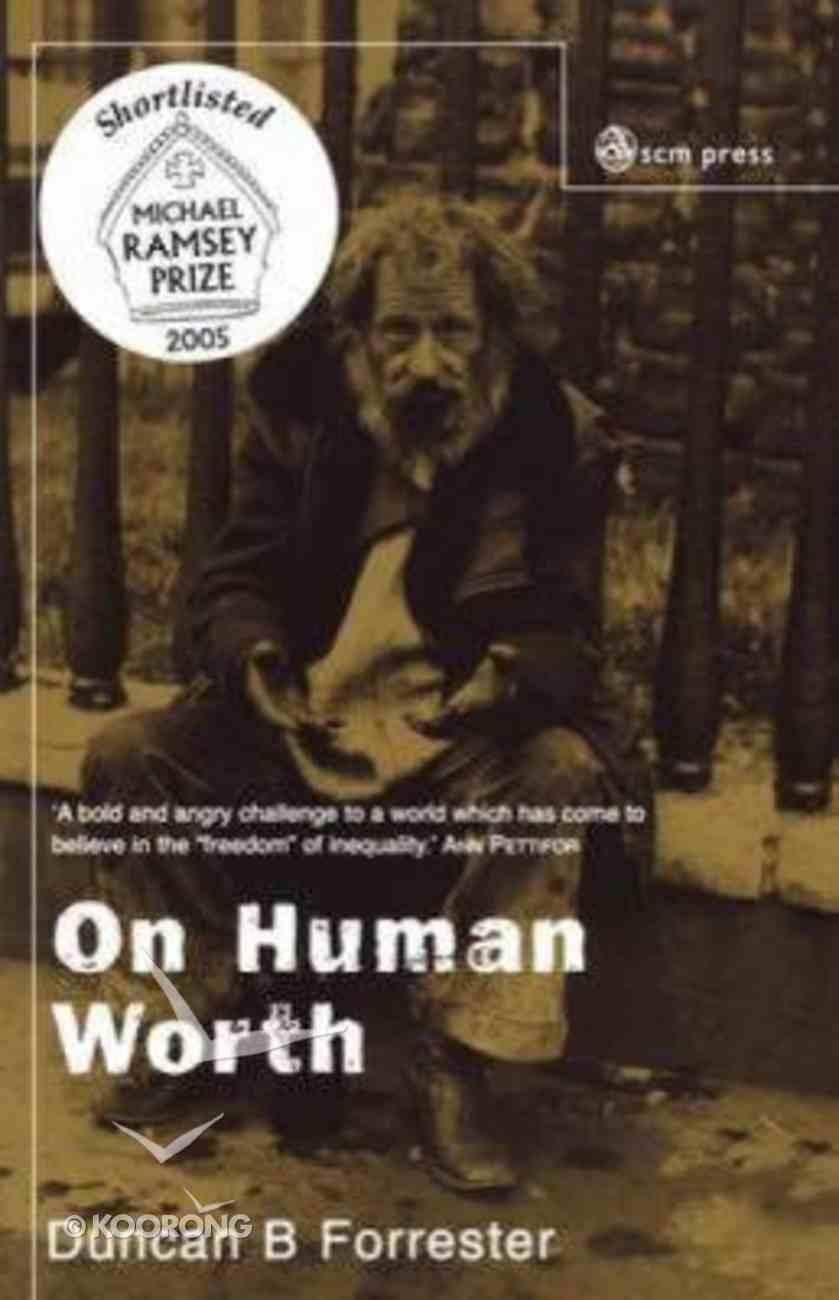 On Human Worth Paperback