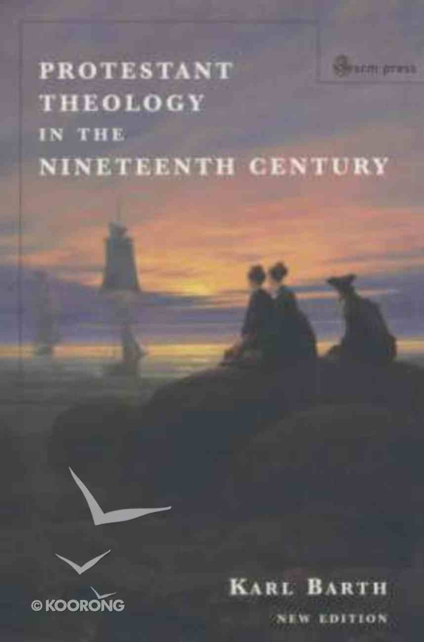 Protestant Theology in the Nineteenth Century Paperback