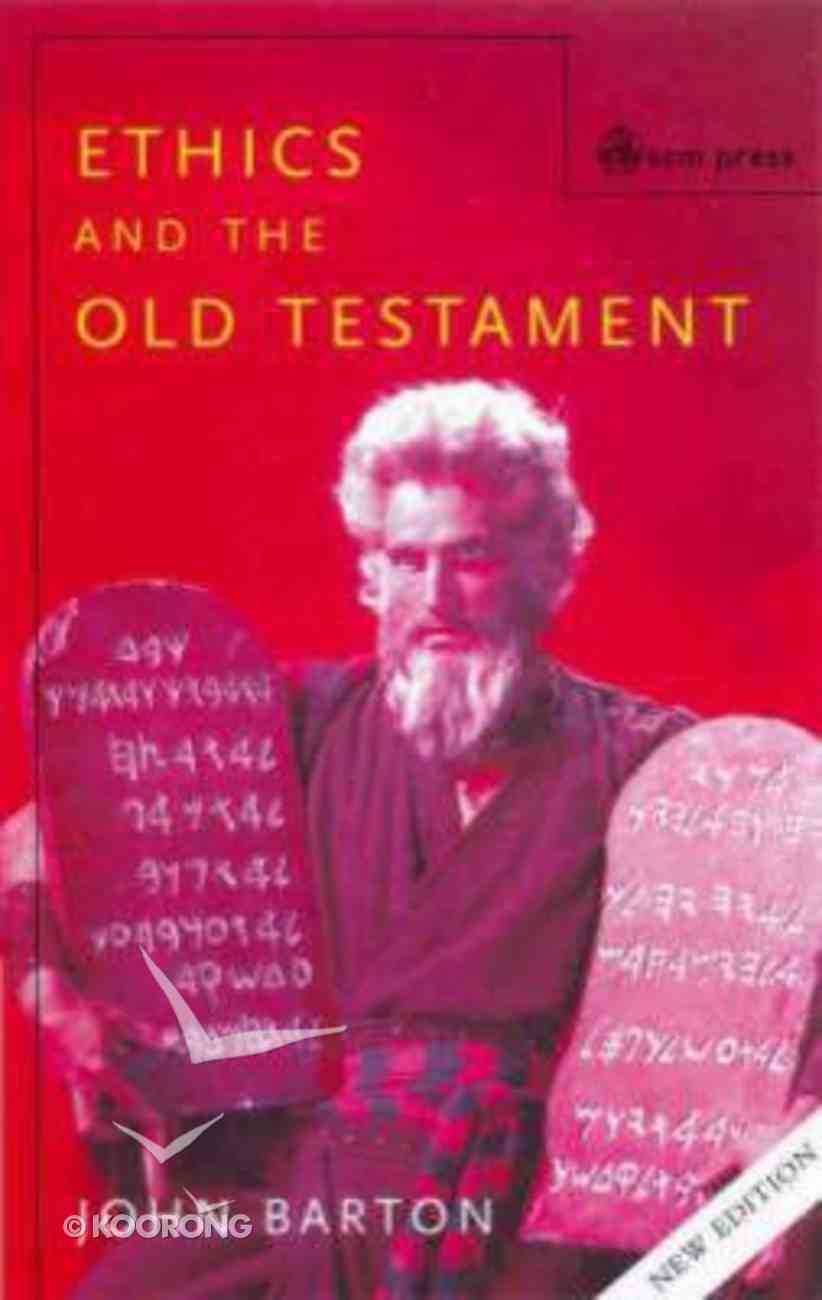Ethics and the Old Testament (2nd Edition) Paperback