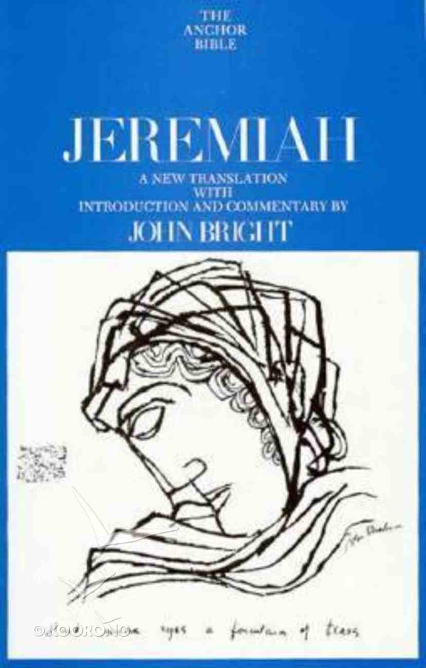 Anchor: Jeremiah (#21 in Anchor Bible Commentaries Series) Hardback