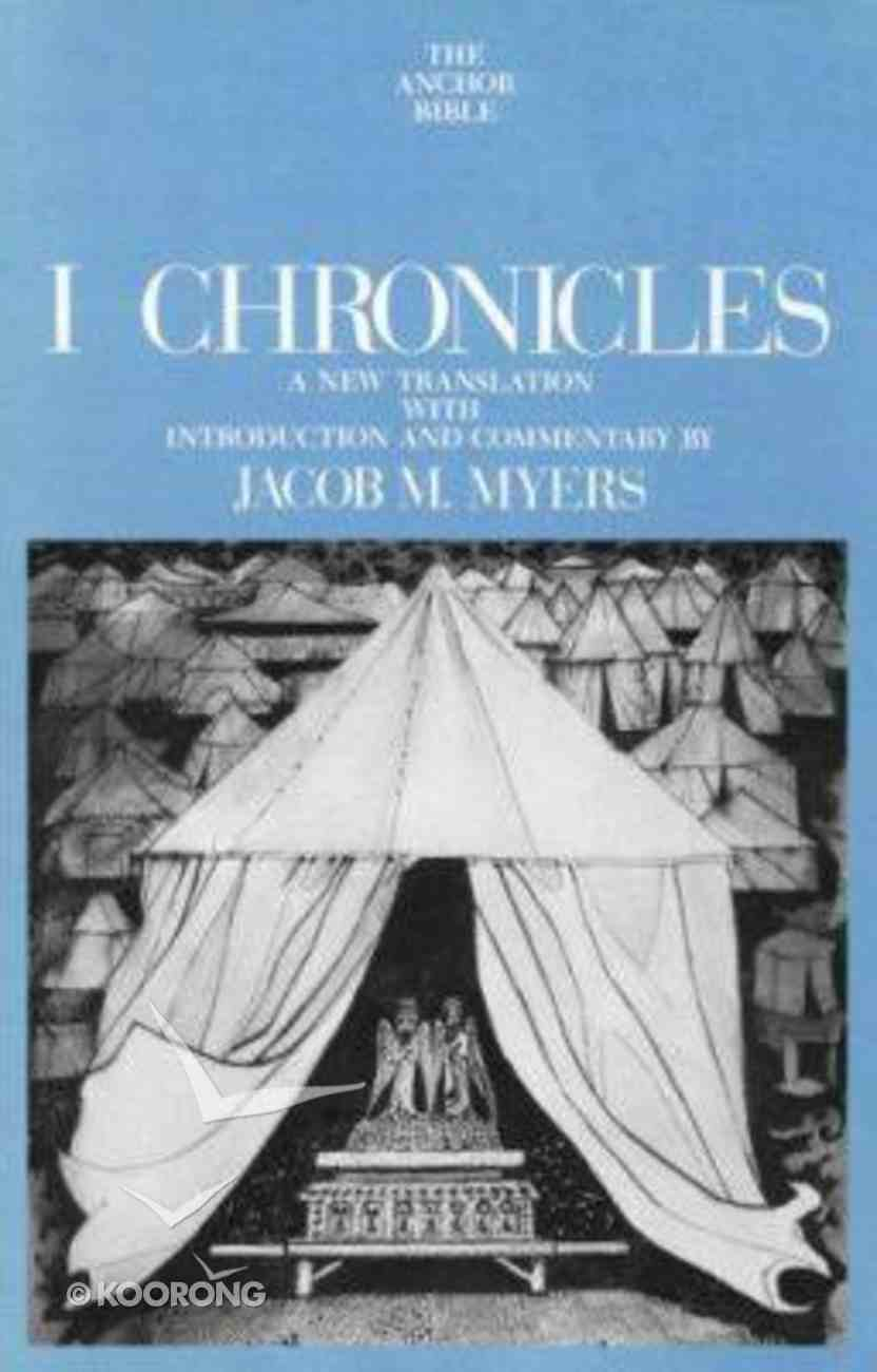 Anchor: 1 Chronicles (#12 in Anchor Bible Commentaries Series) Hardback