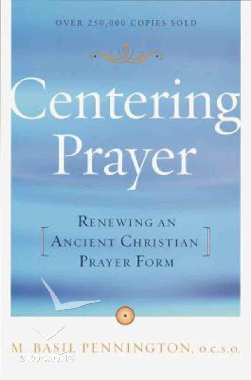 Centering Prayer Paperback