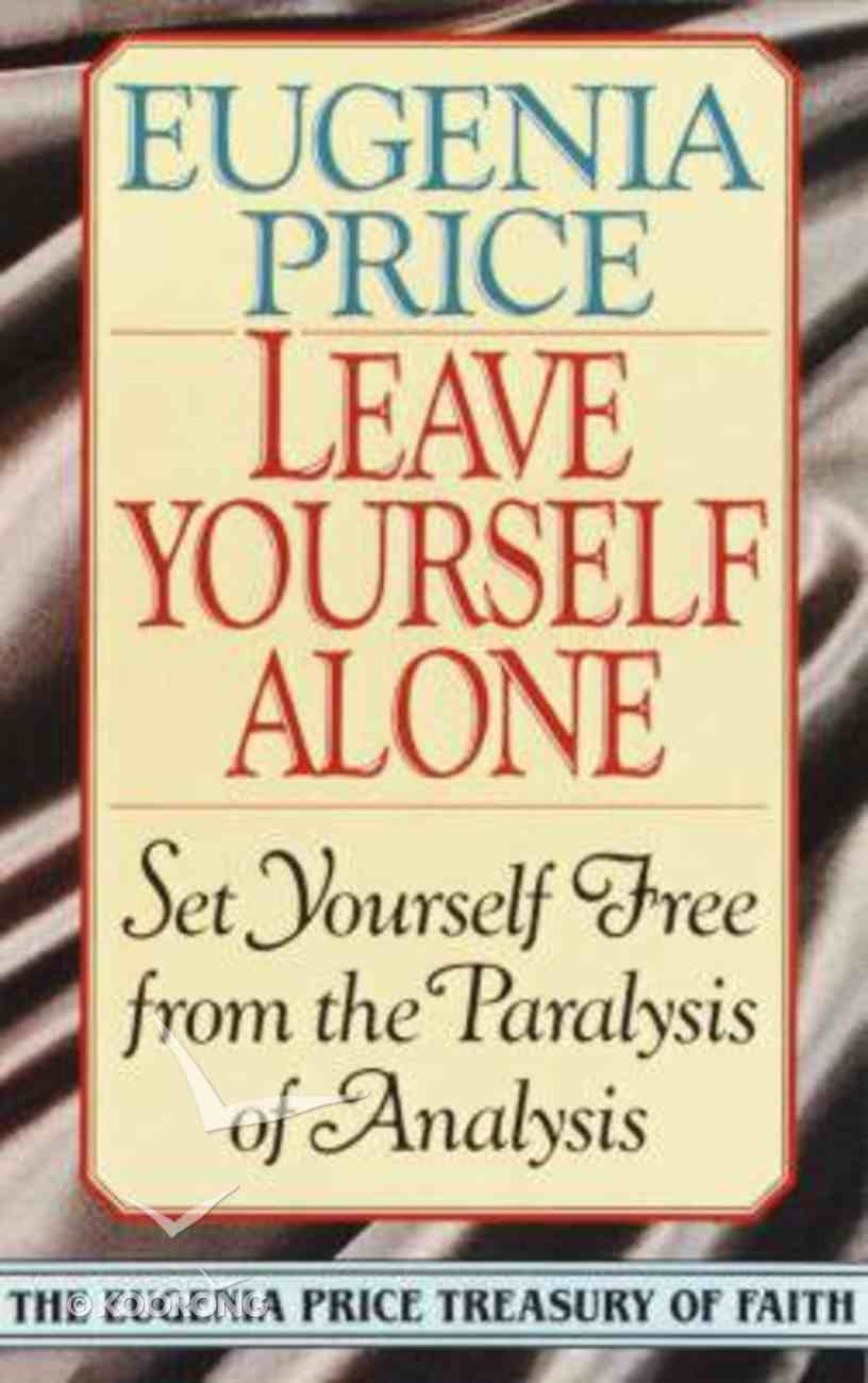 Leave Yourself Alone Paperback
