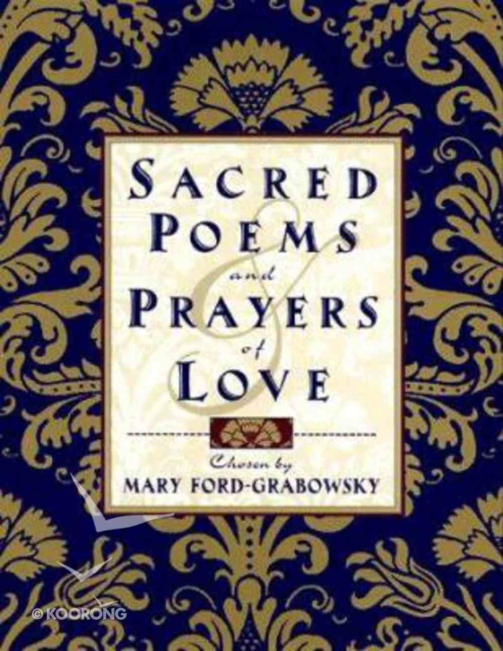 Sacred Poems and Prayers of Love Hardback