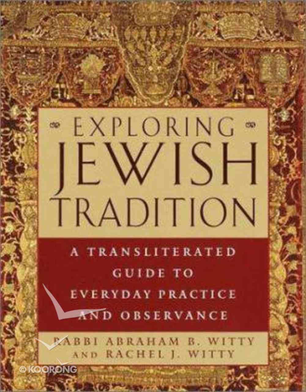 Exploring Jewish Tradition Hardback