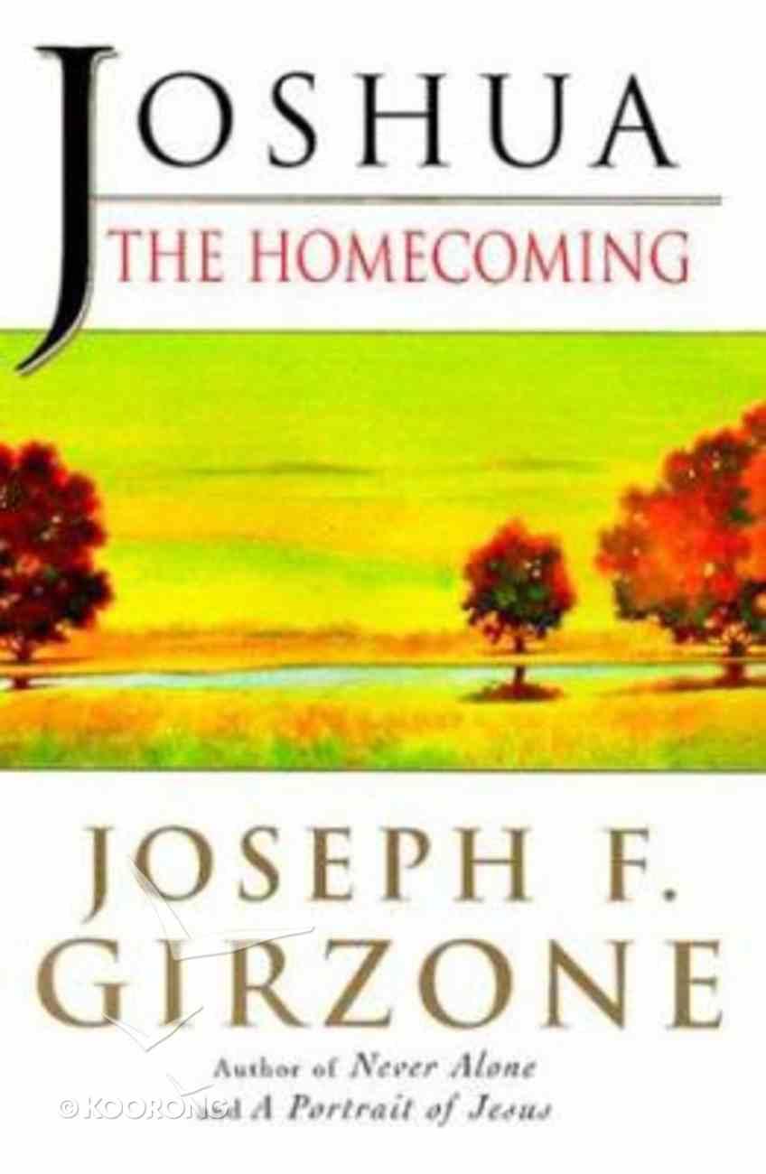 Joshua the Homecoming Hardback