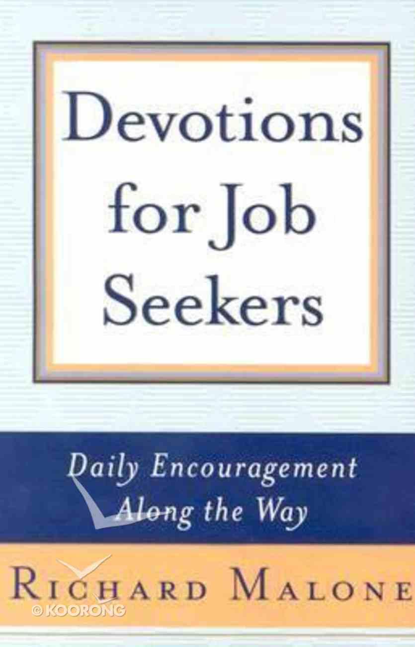 Devotions For Job Seekers Paperback