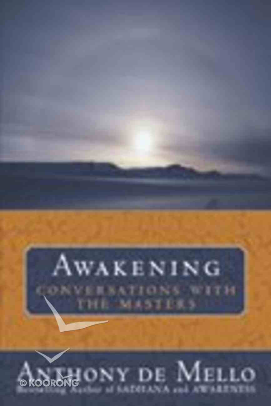 Awakening: Conversations With the Masters Paperback
