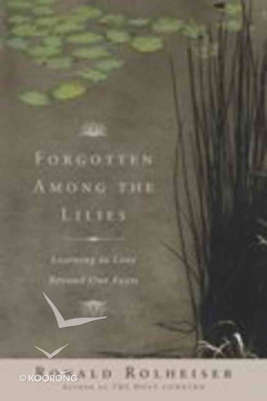 Forgotten Among the Lilies Hardback