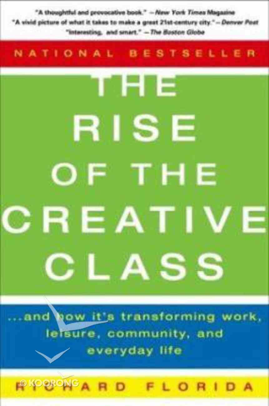 The Rise of the Creative Class Paperback