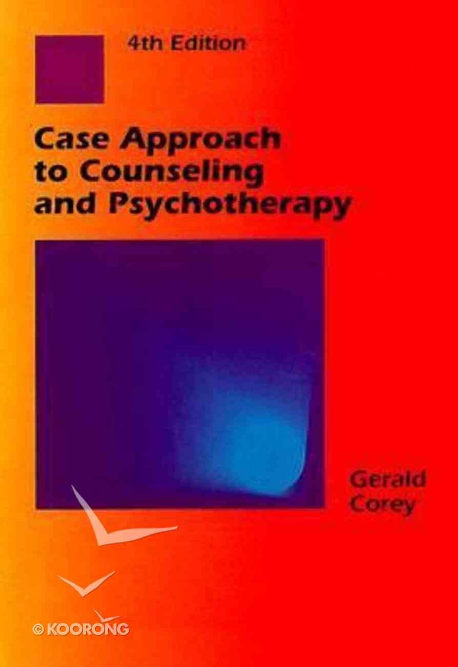 Case Approach to Counseling and Psychotherapy (4th Edition) Paperback