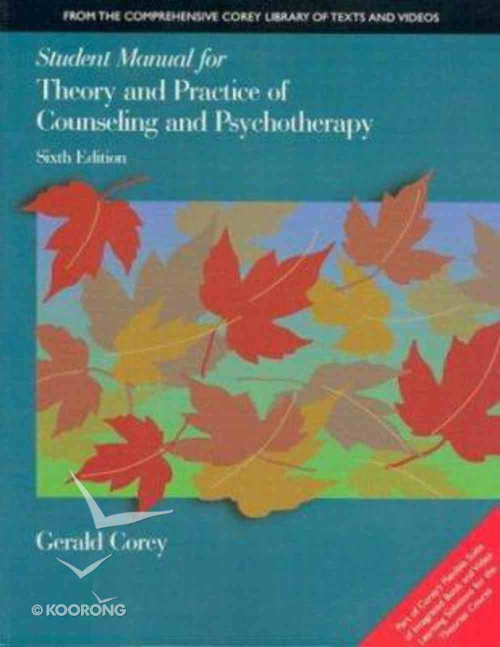 Student Manual For Theory & Practice of Counseling Paperback