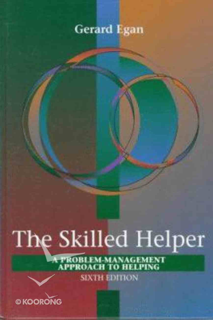 The Skilled Helper (6th Edition) Hardback