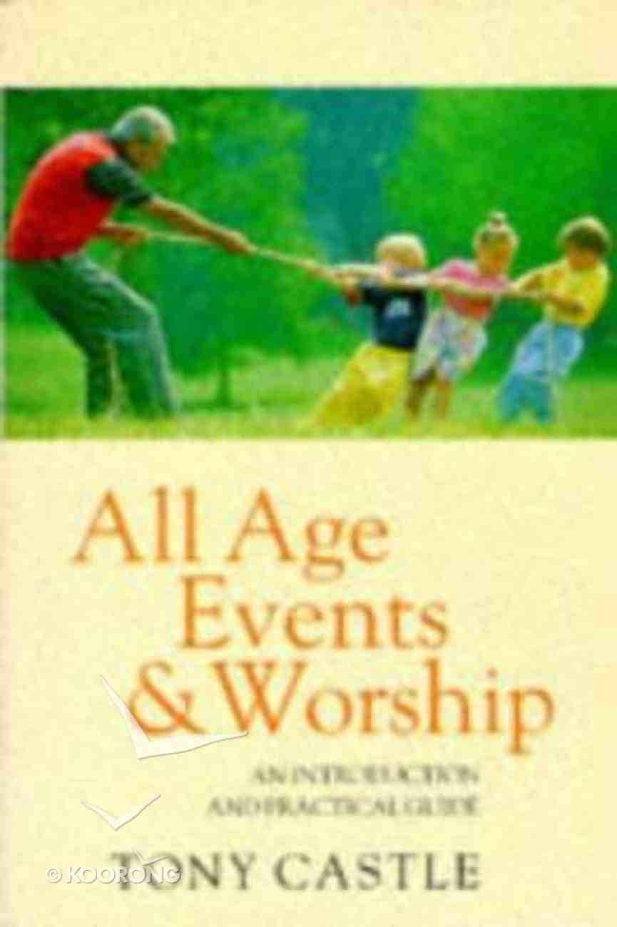 All Age Events and Worship Paperback
