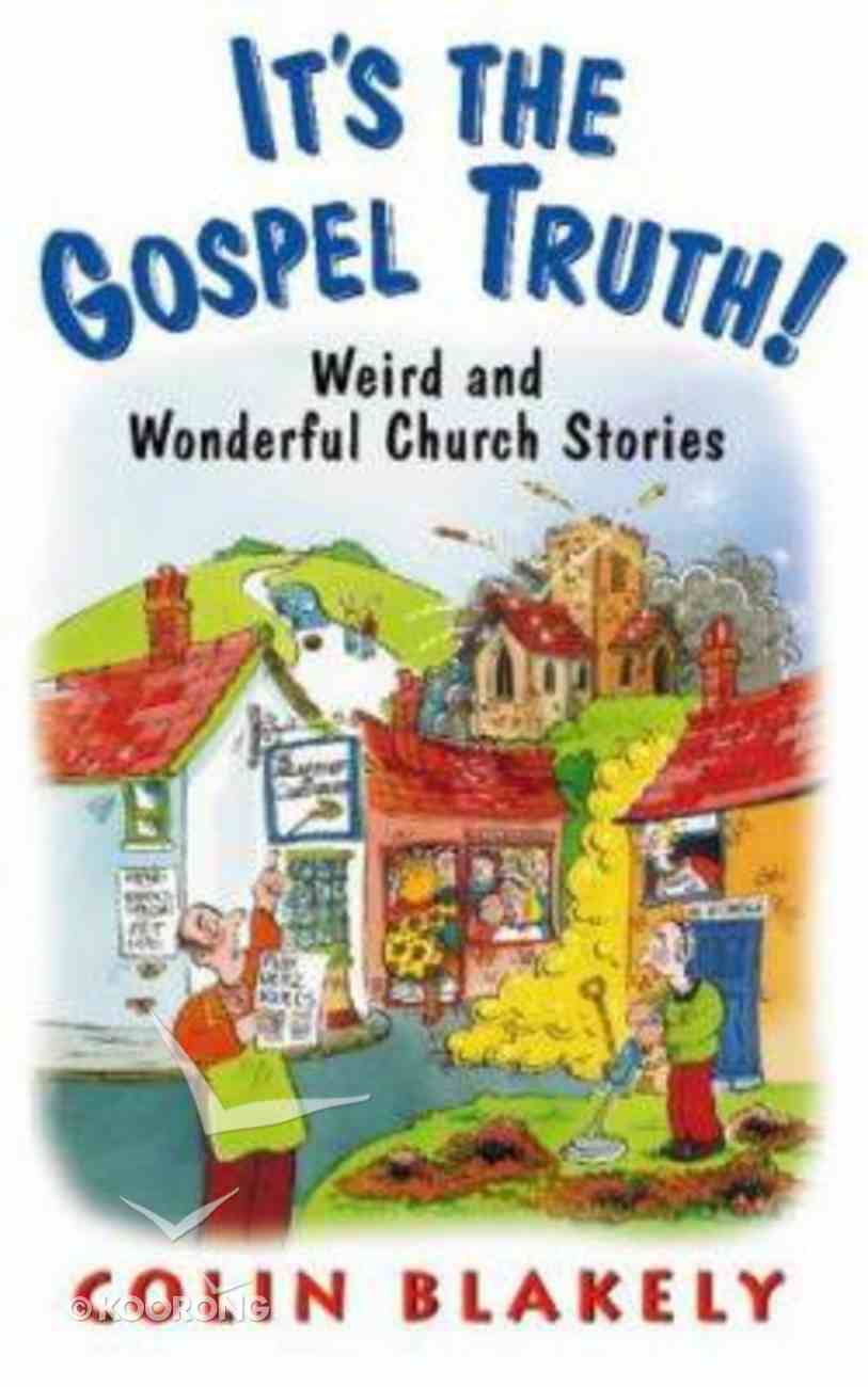 Its the Gospel Truth Paperback