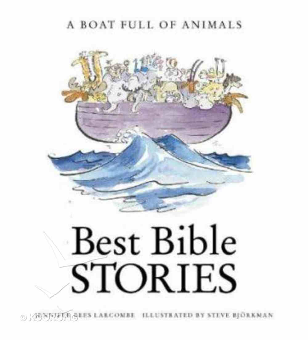 A Boat Full of Animals (Best Bible Stories Series) Paperback