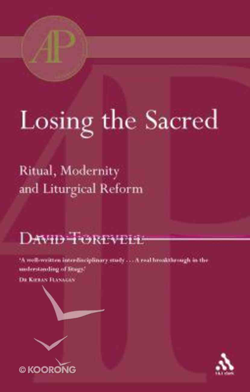 Losing the Sacred Paperback