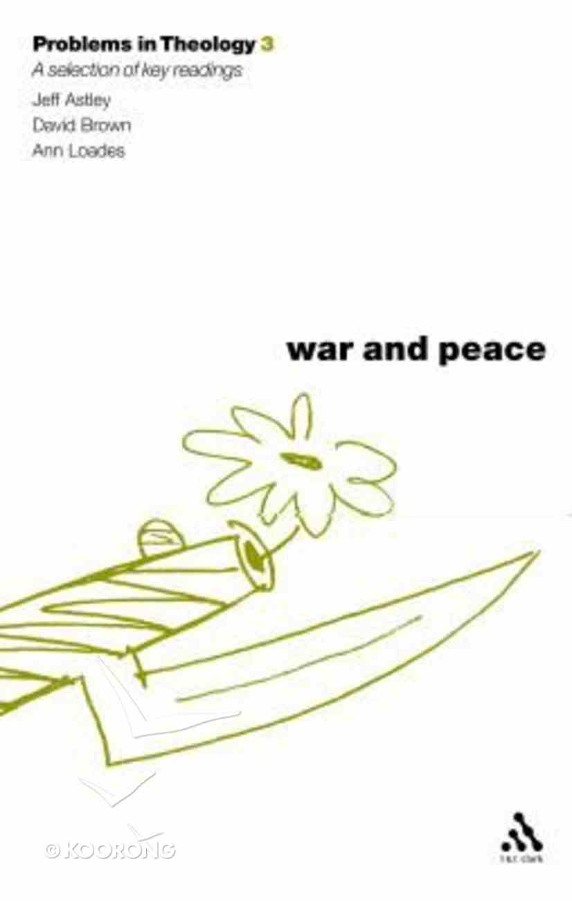 War and Peace (Problems In Theology Series) Hardback