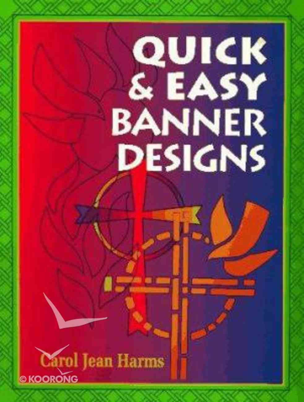 Quick & Easy Banner Designs Paperback
