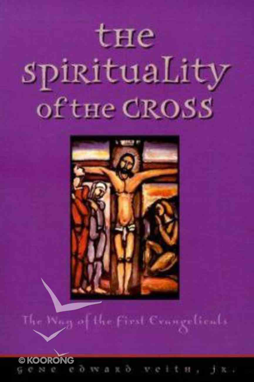 The Spirituality of the Cross Paperback