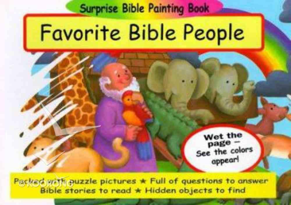 Surprise Painting Book: Favorite Bible People (Suprise Bible Painting Books Series) Paperback